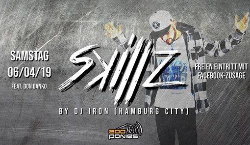 SKILLZ w/ DJ Iron