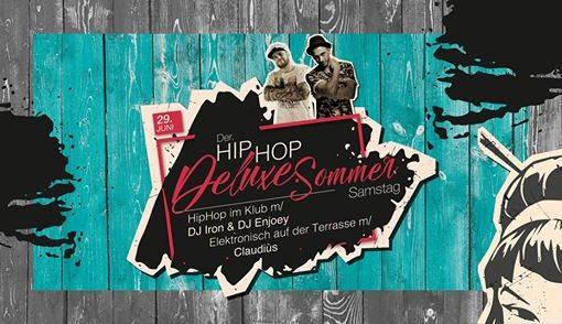 Der HipHop.Deluxe Sommer Samstag m/ DJ Iron & DJ Enjoey