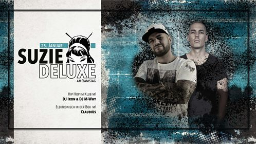 Suzie.Deluxe am Samstag m/ DJ Iron, DJ M-Why & Claudiùs